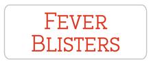 Fever-Blisters