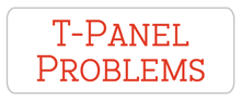 T-Panel-Problems